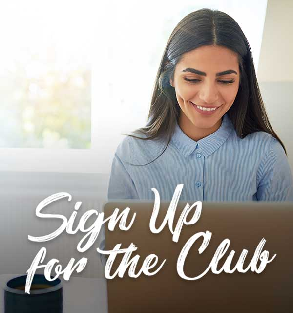 Sign Up for the Club